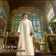 """【中英对照】真正的天籁!~""""天使之翼~合唱团经典歌曲——Libera-Far Away(远方)"""